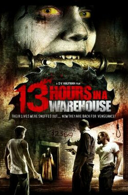 仓库十三小时 13 Hours in a Warehouse (2008)