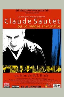 蘇堤的隱形戲法 Claude Sautet ou La magie invisible (2004)