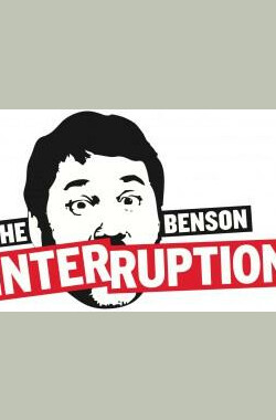The Benson Interruption (2010)