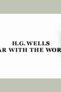 HG Wells: War with the World (2006)