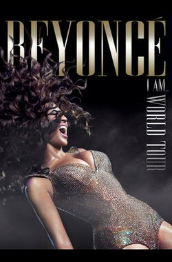 双面碧昂丝2010世界巡回演唱会 Beyoncé: I Am… World Tour (2010)