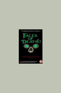 死亡真面目2 Faces of Death II (1981)