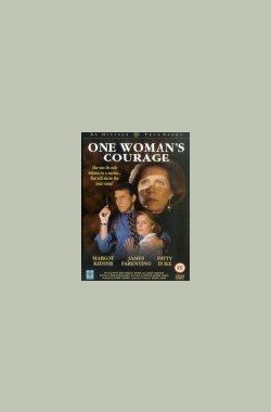女人的勇气 One Woman's Courage (1994)