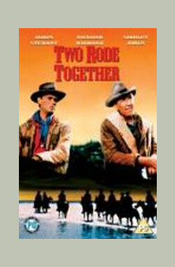 马上双雄 Two Rode Together (1961)