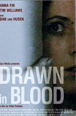 血画 Drawn In Blood (2006)