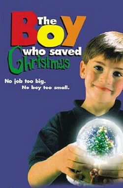 拯救圣诞节的男孩 The Boy who saved Christmas (1998)