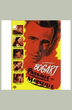马赛之路 Passage to Marseille (1944)
