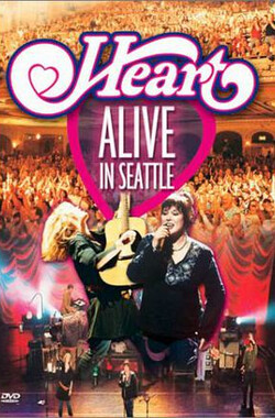 Heart - 2002 ALIVE In Seattle
