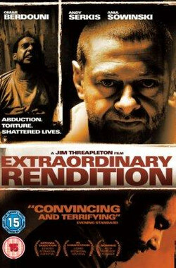 非常规引渡 Extraordinary Rendition (2007)