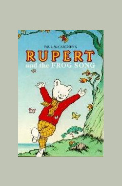 Rupert and the Frog Song (1985)