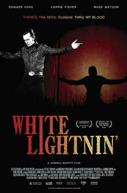 白光 White Lightnin' (2009)