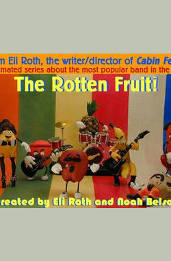腐烂水果 The Rotten Fruit (2003)