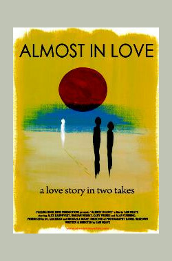 Almost in Love (2011)