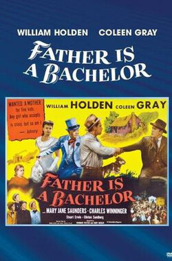 单身汉爸爸 Father Is a Bachelor (1950)