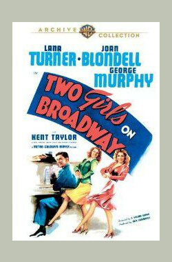 百老汇双姝 Two Girls on Broadway (1948)