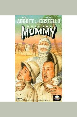 两傻捉尸记 Abbott and Costello Meet the Mummy (1955)
