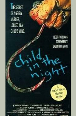 夜惊魂 Child in the Night (1990)