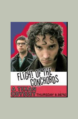 Flight of the Conchords: A Texan Odyssey (2006)