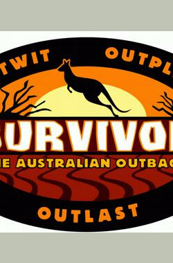 幸存者:澳洲内陆 第二季 Survivor: The Australian Outback Season 2 (2001)
