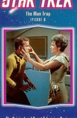 星际旅行-原初-第1季第1集 Star Trek - The Man Trap (1966)