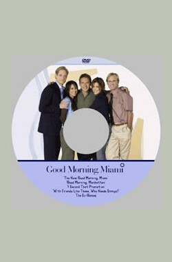 早安迈阿密 Good Morning, Miami (2002)