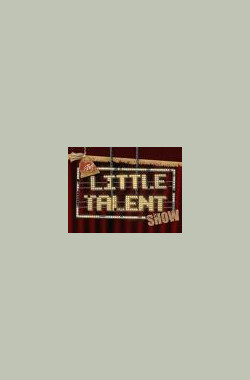 The Little Talent Show (2006)