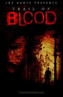 Trail of Blood (2010)