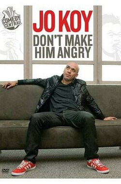Jo Koy: Don't Make Him Angry (2009)