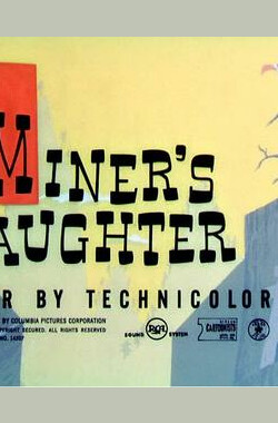 The Miner's Daughter (1950)