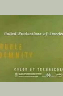 双重赔偿 Trouble Indemnity (1950)