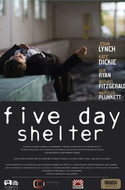 Five Day Shelter (2010)