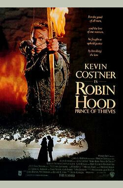 侠盗王子罗宾汉 Robin Hood: Prince of Thieves (1991)