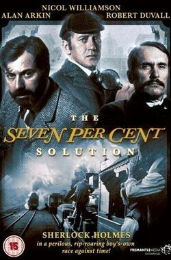 百分之七的溶液 The Seven-Per-Cent Solution (1976)