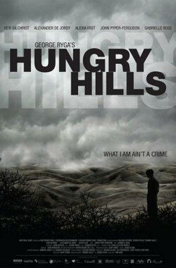 George Ryga's Hungry Hills (2009)