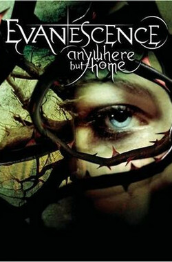 Anywhere But Home (2004)