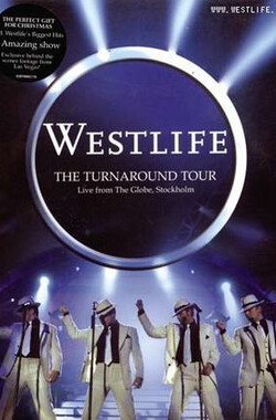 Westlife - The Turnaround Tour - Live From The Globe Stockholm (2004) (2004)