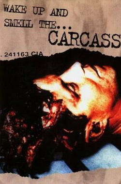 Wake Up and Smell the Carcass (2001)