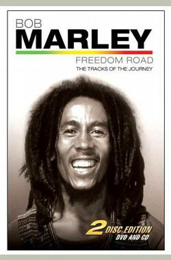 Bob Marley Freedom Road (2007)