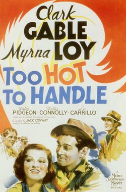 操控女人心 Too Hot to Handle (1938)