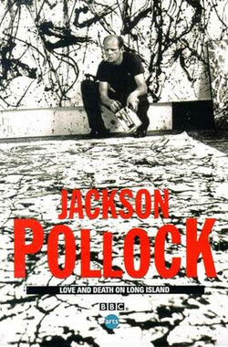 杰克逊·波洛克:在长岛的爱与死 Jackson Pollock: Love and Death on Long Island (1999)