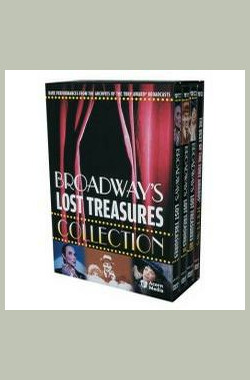 百老汇遗失的宝藏 Broadway's Lost Treasures III (2005)