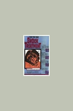 毒蕊花 Shock Treatment (1964)