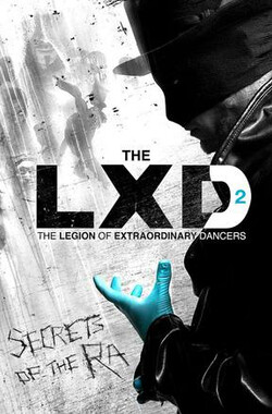 非凡舞团 第二季 The LXD: The Legion of Extraordinary Dancers Season 2