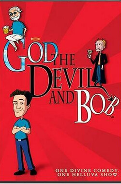 上帝,魔王和鲍勃 God, the Devil and Bob (2000)