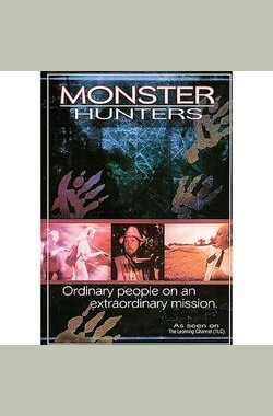 Monster Hunters: Ordinary People on an Extraordinary Mission (2002)