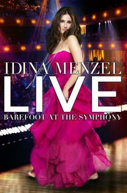 Idina Menzel Live: Barefoot at the Symphony (2012)