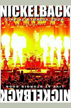 Nickelback斯特吉斯演唱会 Nickelback: Live from Sturgis (2007)