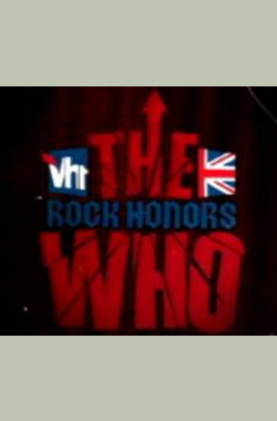 VH1 Rock Honors: The Who (2008)