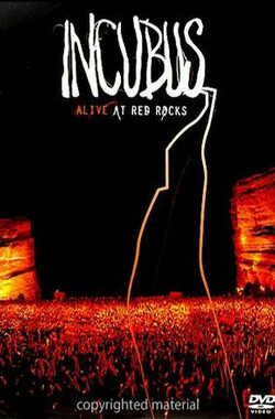 Incubus Alive at Red Rocks (2004)