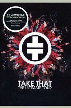 Take That - The Ultimate Tour [2006] (2006)